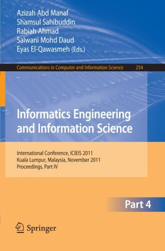 Informatics Engineering and Information Science, Part IV: International Conference, ICIEIS 2011, Kuala Lumpur, Malaysia,