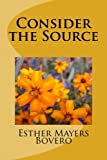 img - for Consider the Source book / textbook / text book
