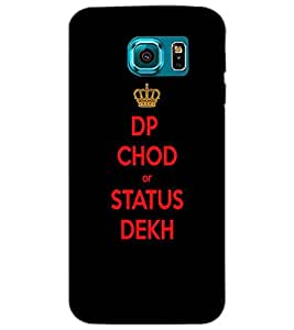 SAMSUNG GALAXY S6 DP CHOD Back Cover by PRINTSWAG