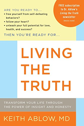 living-the-truth-transform-your-life-through-the-power-of-insight-and-honesty