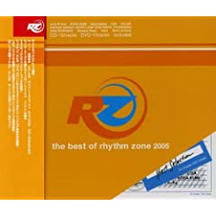 RZ the best of rhythm zone 2005(��Ԍ���t���b�V���E�v���C�X��)