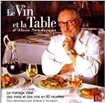 Le vin et la table de Alain Senderens...