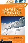 Mount Rainier: A Climbing Guide, 2nd...