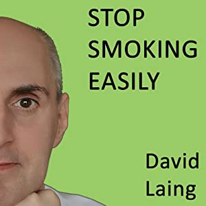 Stop Smoking Easily with David Laing Audiobook