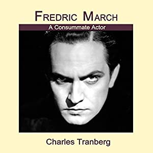 Fredric March Audiobook