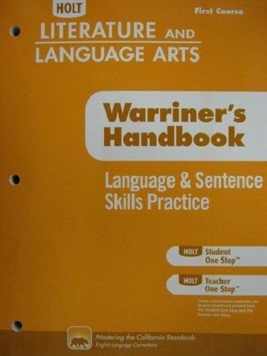 Holt Literature & Language Arts Warriner's Handbook California: Language and Sentence Skills Practice Grade 7 First