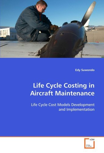 life-cycle-costing-in-aircraft-maintenance-life-cycle-cost-models-development-and-implementation-by-