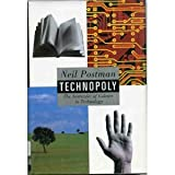 Technopoly: The Surrender of Culture to Technology (0394582721) by Neil Postman