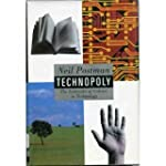 Technopoly: The Surrender of Culture...