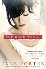 The Good Woman (A Brennan Sisters Novel)