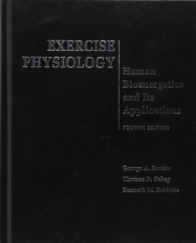 Exercise Physiology: Human Bioenergetics and Its...