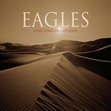 Eagles - Long Road Out Of Eden (2CD) - Zortam Music