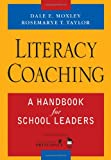 img - for Literacy Coaching: A Handbook for School Leaders book / textbook / text book