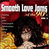 echange, troc Various Artists - Smooth Love Jams of the 90's 1