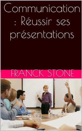 Couverture du livre Communication : Réussir ses présentations