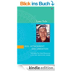 Ego, Attachment and Liberation: Overcoming Your Mental Bureaucracy (English Edition)