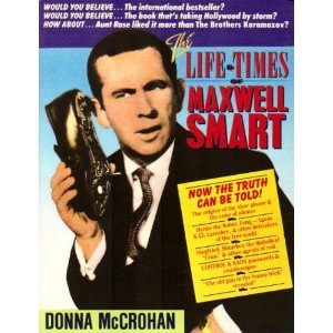 The Life and Times of Maxwell Smart, Donna McCrohan
