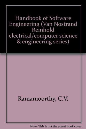 Handbook Of Software Engineering (Van Nostrand Reinhold Electrical/Computer Science And Engineering Series)