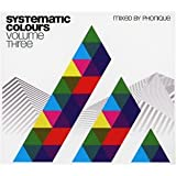 Systematic Colours Vol.3 mixed by Phonique