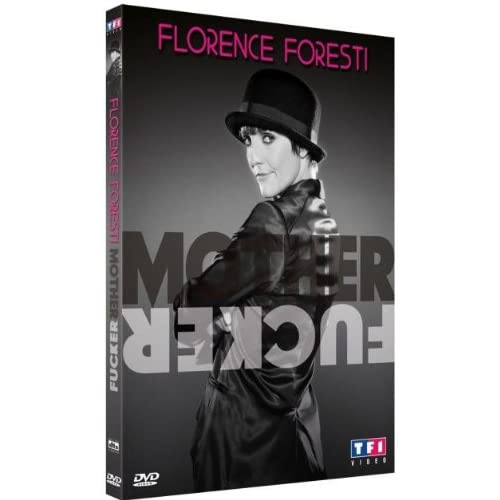 (�`�._.�[Florence Foresti - Mother Fucker]�._.�´�)
