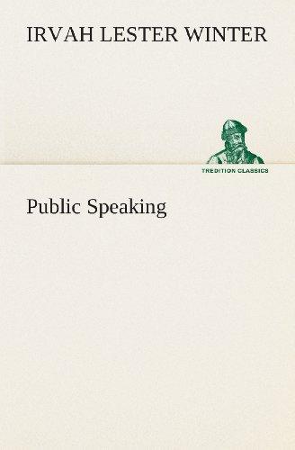 Public Speaking (TREDITION CLASSICS)