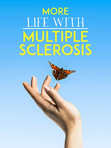 More Life With Multiple Sclerosis