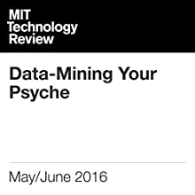 Data-Mining Your Psyche Other by David Talbot