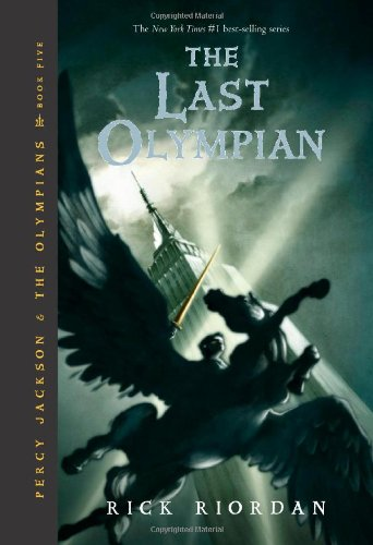 The Last Olympian Percy Jackson And the Olympians, Book 5
