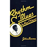 Rhythm and Blues In New Orleans ~ John Broven