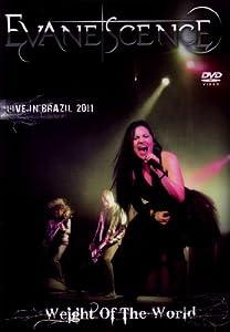 Weight Of The World - Brésil 2011