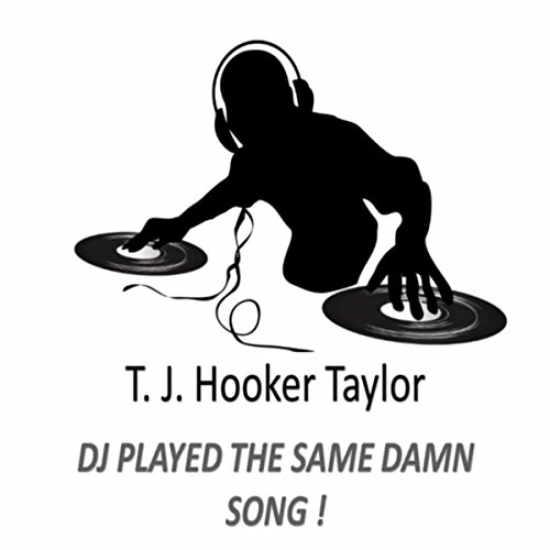 dj-played-the-same-damn-song