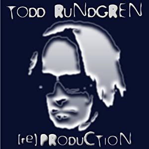[Re]Production: Todd Rundgren