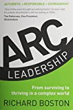 img - for ARC Leadership: From Surviving to Thriving in a Complex World book / textbook / text book