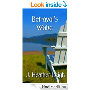 Betrayal's Wake