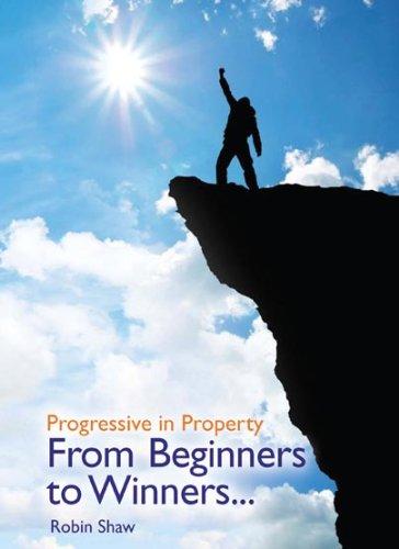progressive-in-property-from-beginners-to-winners