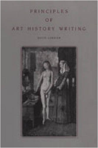 Principles of Art History Writing, David Carrier