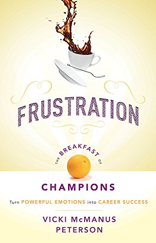 Frustration: The Breakfast of Champions PDF