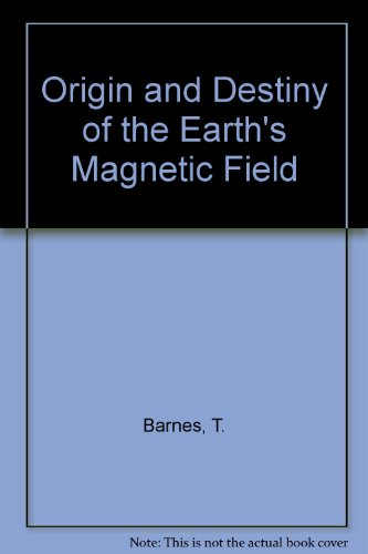 Origin and Destiny of the Earth's Magnetic Field