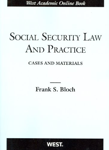 Cases and Materials on Social Security Law and Practice (American Casebook)