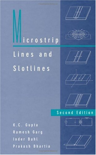Microstrip Lines and Slotlines 2nd Ed. (Artech House Microwave Library)