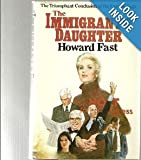 Immigrants Daughter, The