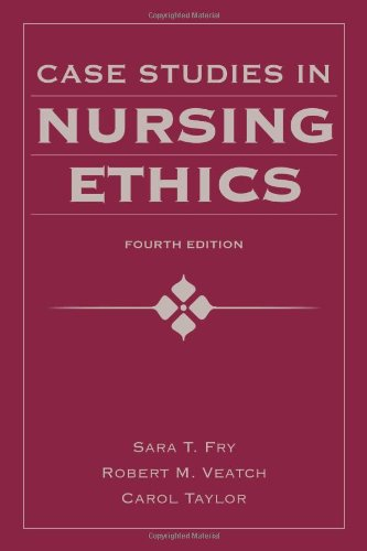 Case Studies In Nursing Ethics (Fry, Case Studies in...