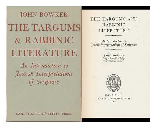 The Targums and Rabbinic Literature: An Introduction to Jewish Interpretations of Scripture