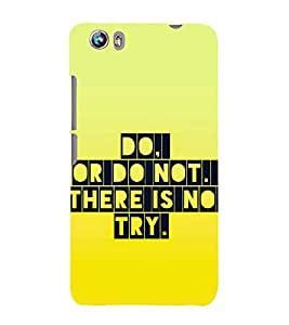 99Sublimation Nice Quote on Try 3D Hard Polycarbonate Designer Back Case Cover for Micromax Canvas Fire 4 A107