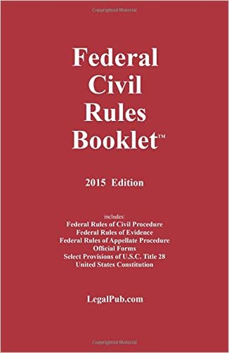 2015 Federal Civil Rules Booklet (For Use With All Civil Procedure and Evidence Casebooks)