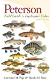 img - for Lawrence M. Page: Peterson Field Guide to Freshwater Fishes of North America North of Mexico (Paperback); 2011 Edition book / textbook / text book