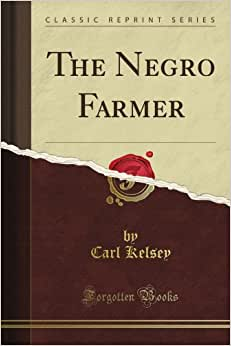 The Negro Farmer (Classic Reprint)