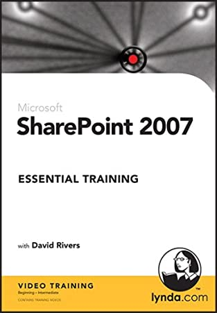 Sharepoint 2007 Essential Training