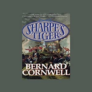 Sharpe's Tiger: Book I of the Sharpe Series | [Bernard Cornwell]