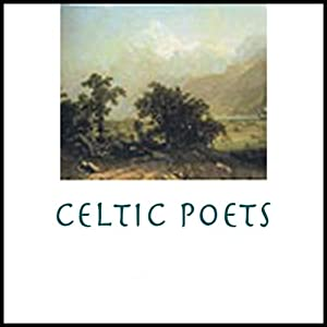 Celtic Poets | [Jonathan Swift, Oscar Wilde, more]